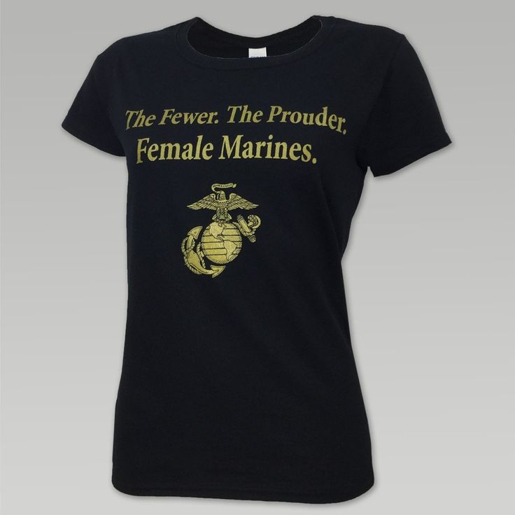 Marines Womens The Fewer The Prouder T is one of many great ways to show off your Marine Corps Pride! &nbsp 100% Cotton True to size ladies fit Screen print design with glitter overlay