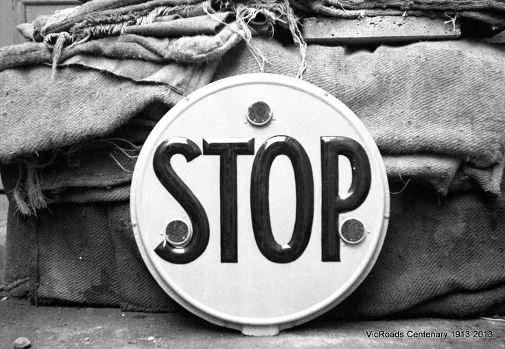 1938 Stop sign. VicRoads Centenary 1913-2013. www.vicroads.vic.gov.au/centenary