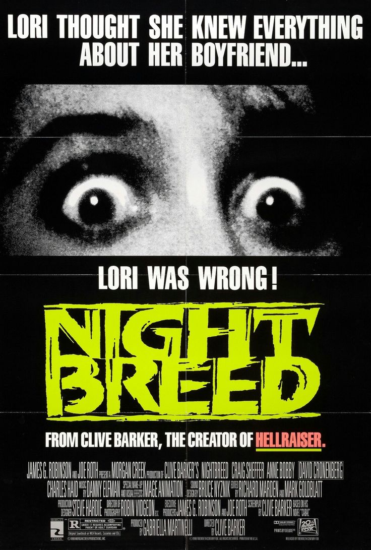 Nightbreed (also Night Breed on publicity material, or Clive Barker's Nightbreed) is a 1990 American dark fantasy horror film written and directed by Clive Barker, based on his 1988 novella Cabal, and starring Craig Sheffer, Anne Bobby, David Cronenberg, Charles Haid, Hugh Quarshie, and Doug Bradley.  https://en.wikipedia.org/wiki/Nightbreed (fr=Cabal)