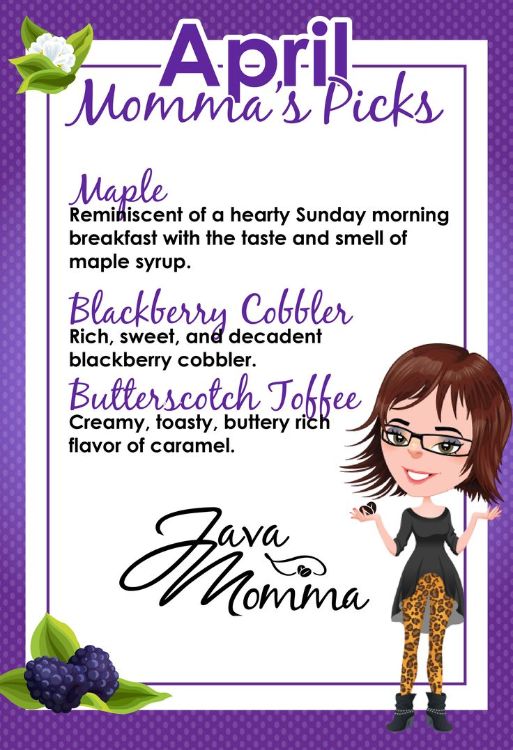 Java Momma April Coffee Subscription Box Flavors are here! Order yours today and receive your coffee subscription box in April filled with Maple, Blackberry Cobbler, and Butterscotch Toffee. Click to purchase! #javamomma #coffee #directsales