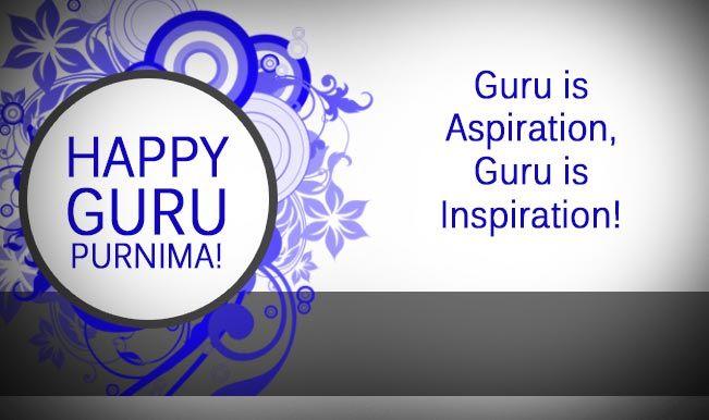 Guru Purnima Greetings 2017 for Teachers in English & Hindi