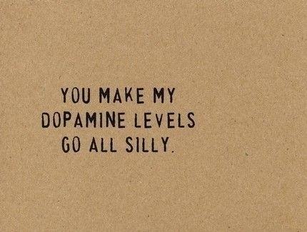 Dopamine whoaa