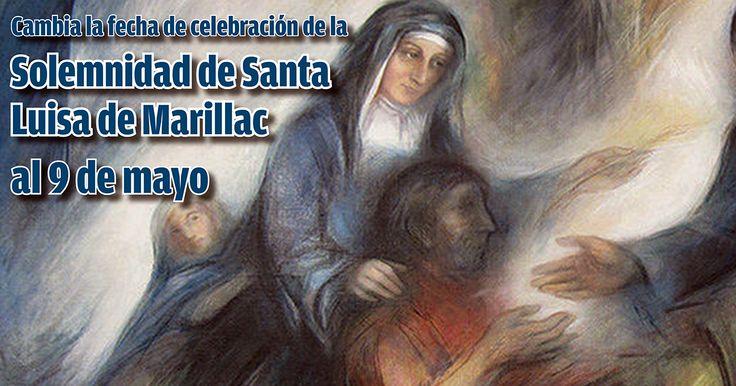 La celebración de la fiesta de Santa Luisa permanece solemnidad y se celebrará cada año el 9 de mayo.