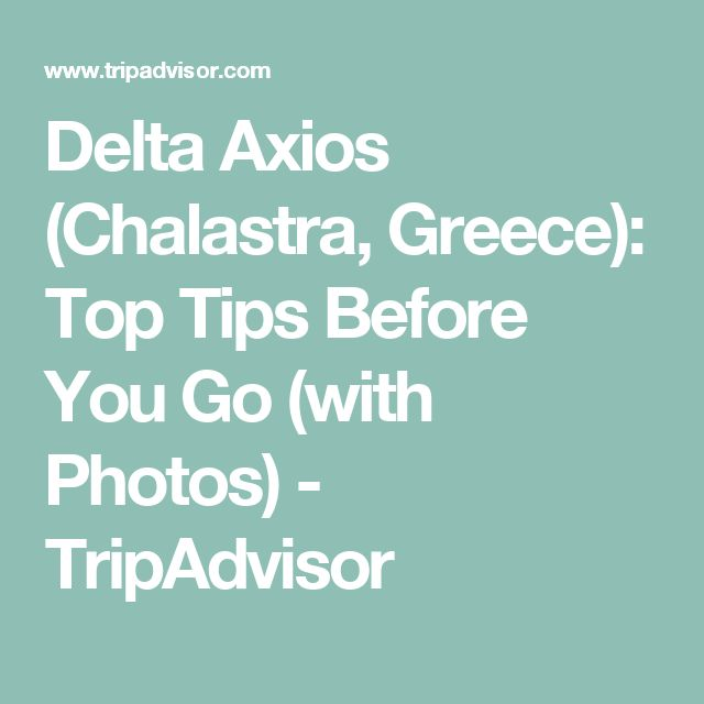 Delta Axios (Chalastra, Greece): Top Tips Before You Go (with Photos) - TripAdvisor