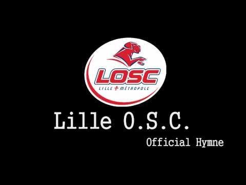 Lille OSC - Official Anthem ( Allez LOSC )