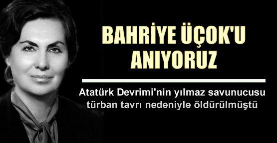 Bahriye Üçok (1919, Trabzon – 6 Ekim 1990, Ankara), Türk tarihçi ve siyaset bilimci, Ankara Üniversitesi İlahiyat Fakültesi'nin ilk kadın akademisyeni, Cumhuriyet Senatosu üyesi (1971-1976), Halkçı Parti'den Ordu milletvekili (1983-1987) ve Sosyaldemokrat Halkçı Parti parti meclis üyesi.