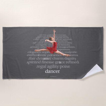I Am A Dancer Beach Towel - modern gifts cyo gift ideas personalize