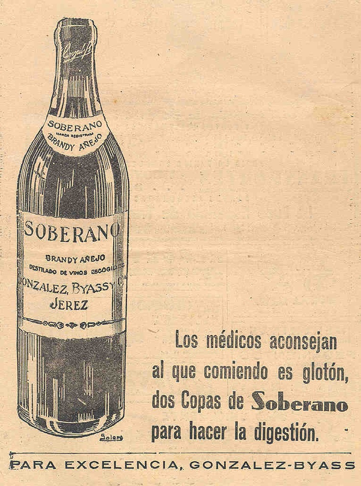 """Anuncio de Soberano. 1938. Aconsejado por los médicos para hacer la digestión. Original de Solero. Lema """"Para excelencia, González Byass""""."""