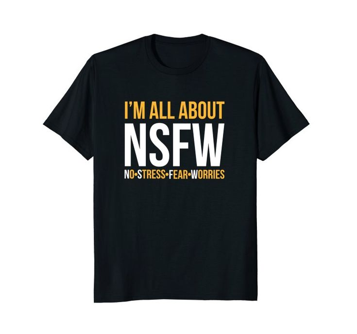 Amazon.com: Not Safe For Work Funny Office NSFW Acronym Tshirt: Clothing