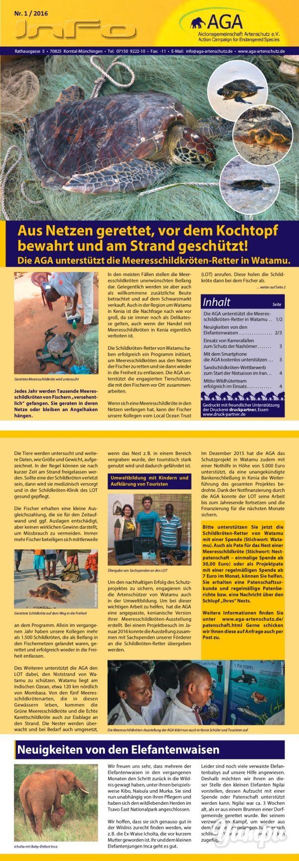 Aus Netzen gerettet, vor dem Kochtopf bewahrt und am Strand geschützt!  - Magazine with 4 pages: In unserem Rundschreiben berichten wir über unsere Arbeit im Artenschutz und aktuelle Entwicklungen in unseren Projekten. Diese Ausgabe umfasst u.a. folgenden Themen: -Die AGA unterstützt die Meeresschildkröten-Retter in Watamu -Einsatz von Kamerafallen zum Schutz der Nashörner -Mit dem Smartphone die AGA kostenlos unterstützen -Sandschildkröten-Wettbewerb zum Start der Nistsaison im Iran -...