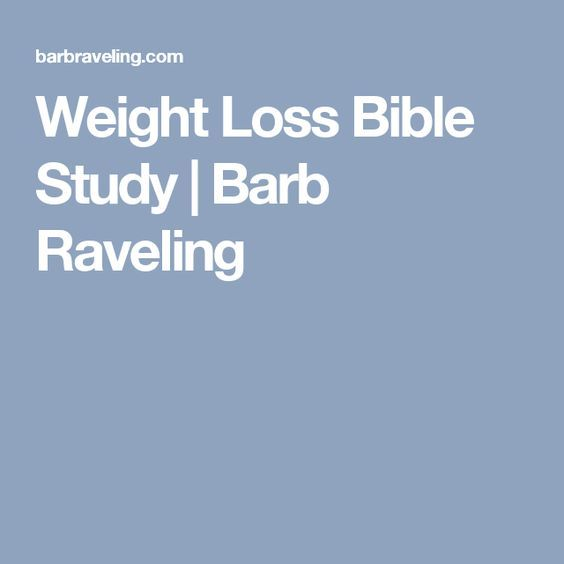 Weight Loss Bible Study | Barb Raveling