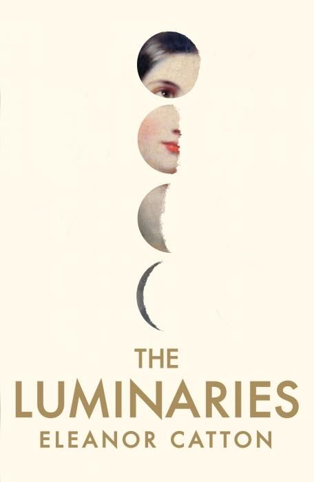 Luminaries by Booker Prize winner Eleanor Catton.