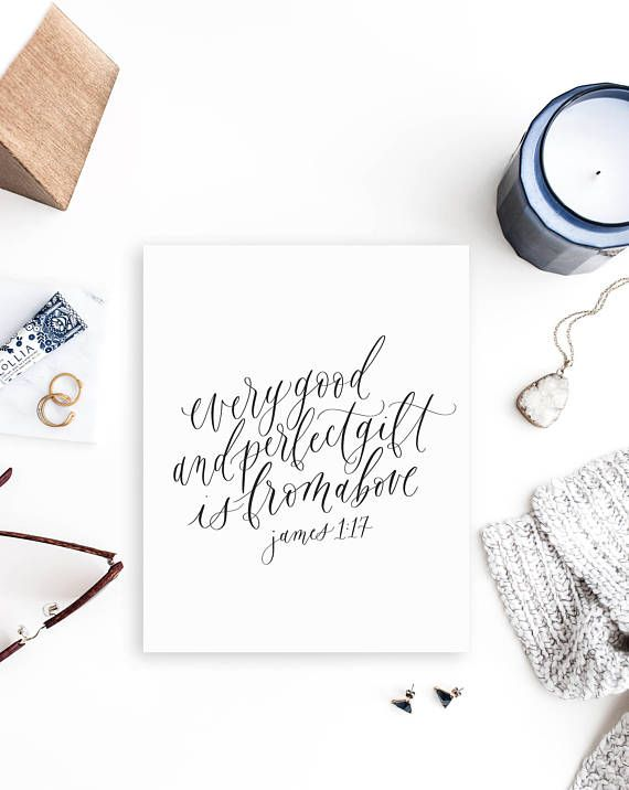 every good and perfect gift / james 1:17 / calligraphy print