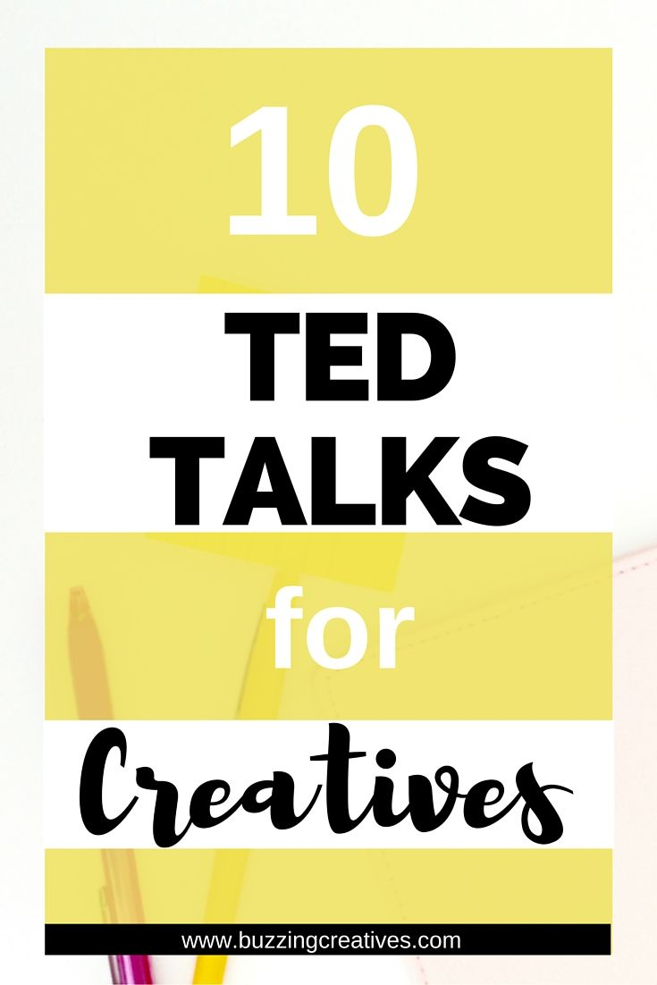 10 Ted Talks for Creatives to inspire and increase productivity to get more done