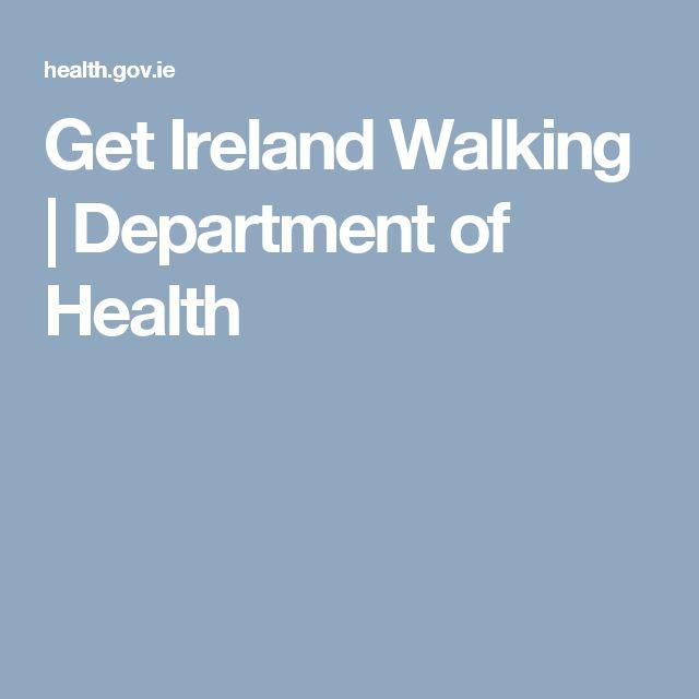 Get Ireland Walking | Department of Health
