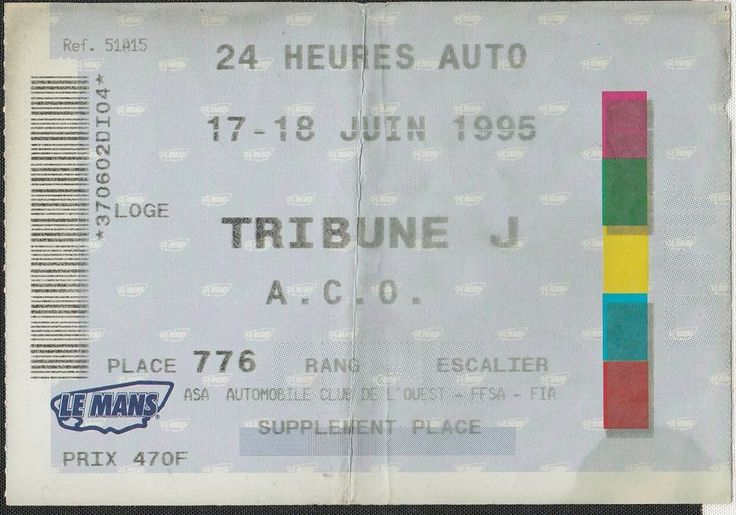 LE MANS 24 HOURS HEURES 1995 GENERAL ENTRANCE TICKET PASS McLAREN F1 GTR WIN