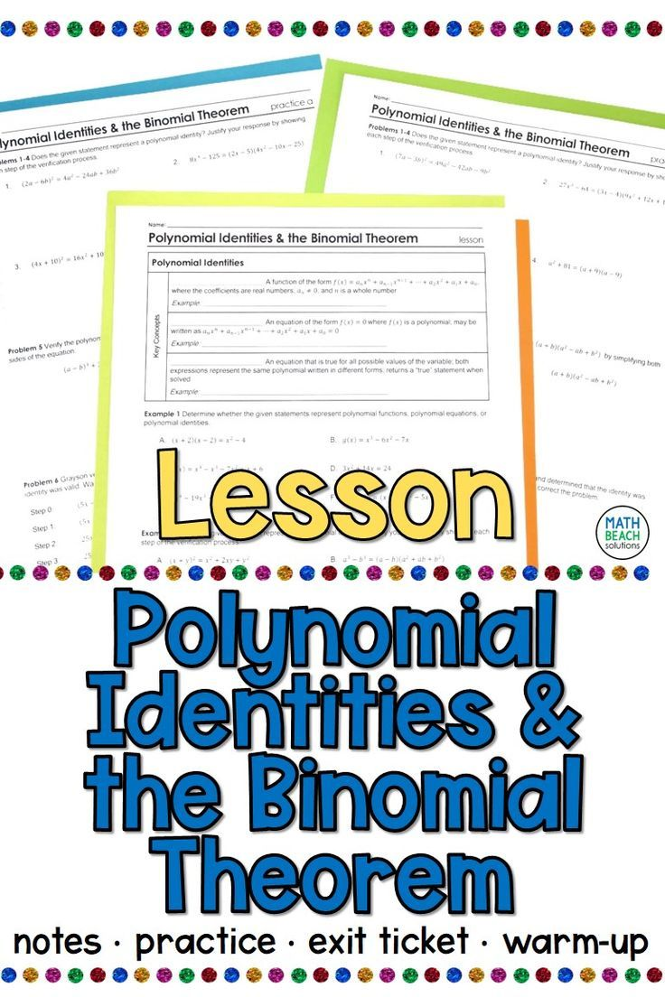 Polynomial Identities And The Binomial Theorem Lesson In 2020 Binomial Theorem Algebra Lesson Plans Polynomials