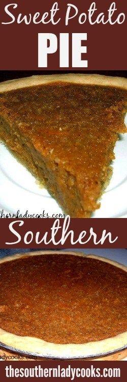 SWEET POTATO PIE - The Southern Lady Cooks