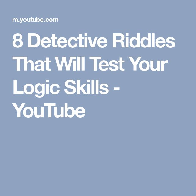 8 Detective Riddles That Will Test Your Logic Skills - YouTube