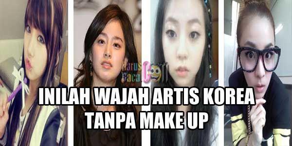 Inikah Wajah Asli Artis Korea Tanpa Make Up?