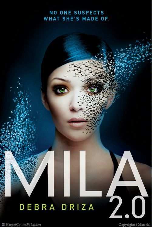 Debra Driza's MILA 2.0 is the first book in a gripping Bourne Identity–style trilogy about a girl who discovers she is actually an android.Mila was never...