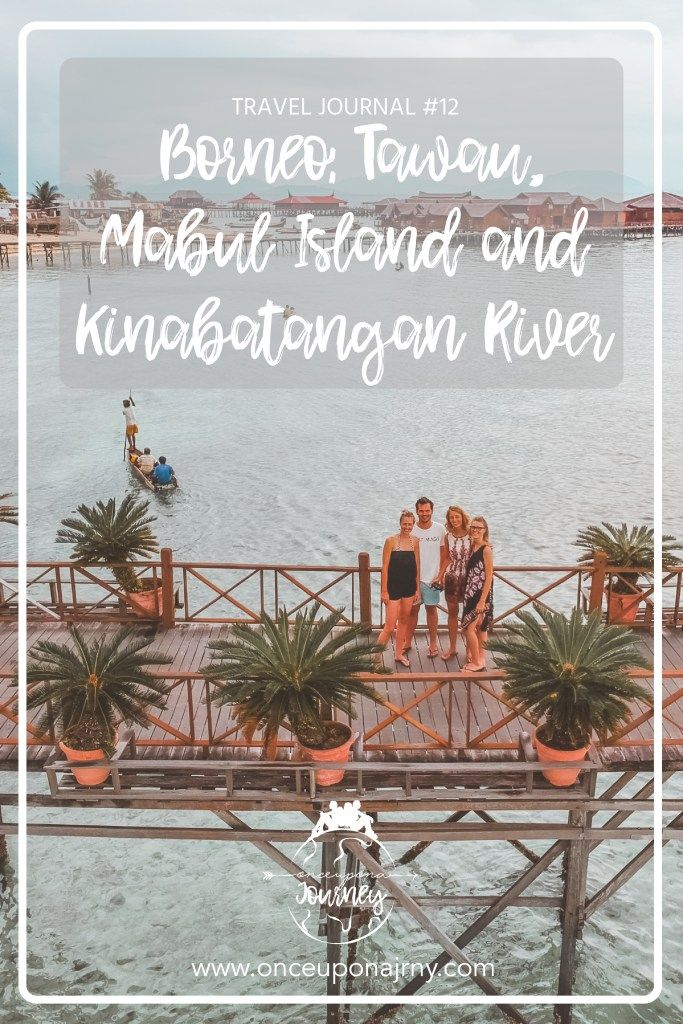 Read about our adventures in the 'boring Tawau', magical Mabul and dangerous Kinabatangan river in our first travel journal of Malaysian Borneo!