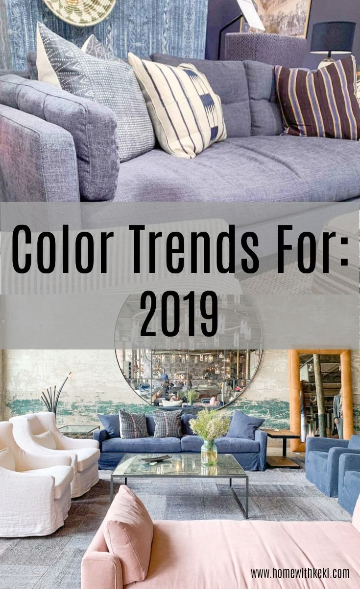 Home Design Ideas For 2019: Home Decor Trends, Color Trends, Decor