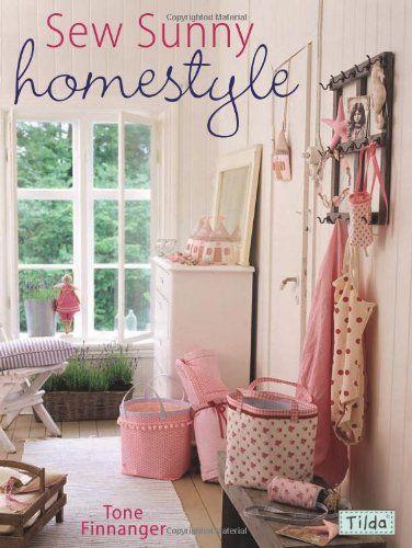 Cosa Sunny Homestyle: Amazon.co.uk: Finnanger tono: LIBRO CON PROYECTOS DE COSTURA PARA EL HOGAR