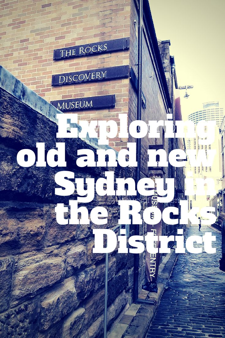 Sydney's the Rocks District is a historical hub as well as being home to some very modern attractions.  A great place to explore with kids.