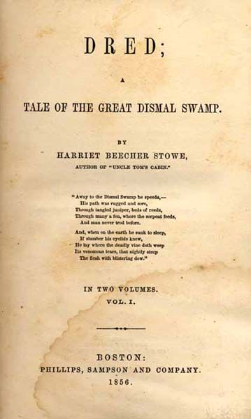 best uncle tom s cabin images tom s harriet uncle tom s cabin electronic copy of dred a tale of the great dismal swamp stowe s second anti