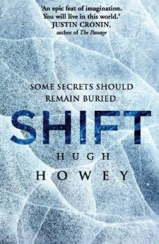 Shift Omnibus Edition (Shift 1-3) (Silo series Book 2) [not read yet]