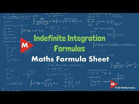 Indefinite integration formulas  Maths formula sheet   PLAY Mathematics - YouTube