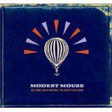 We Were Dead Before the Ship Even Sank (Audio CD)By Modest Mouse