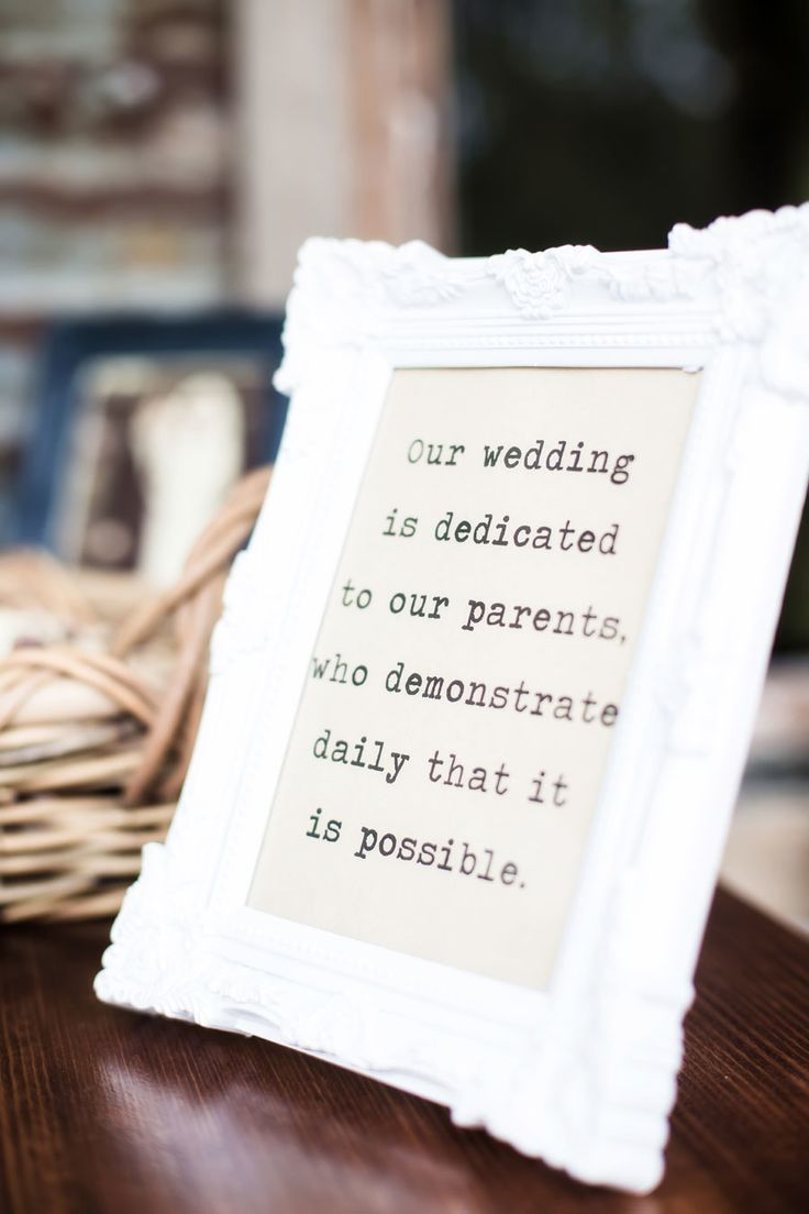 """Our wedding is dedicated to our parents who demonstrated daily that it IS possible."" Love this #Sign - On SMP 