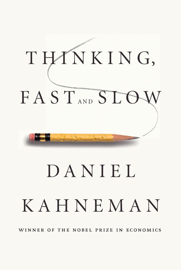 "Thinking, Fast and Slow by Daniel Kahneman |You know how sometimes you make a decision and then immediately think, ""Why the hell did I do that?"" Well, this book helps to explain how your mind works and, more importantly, how it doesn't work. Kahneman also shows that while we tend to place a lot of confidence in our own judgment, we really shouldn't."