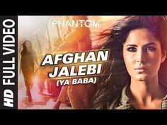 Afghan Jalebi (Ya Baba) FULL VIDEO Song | Phantom | Saif Ali Khan, Katrina Kaif | T-Series - YouTube