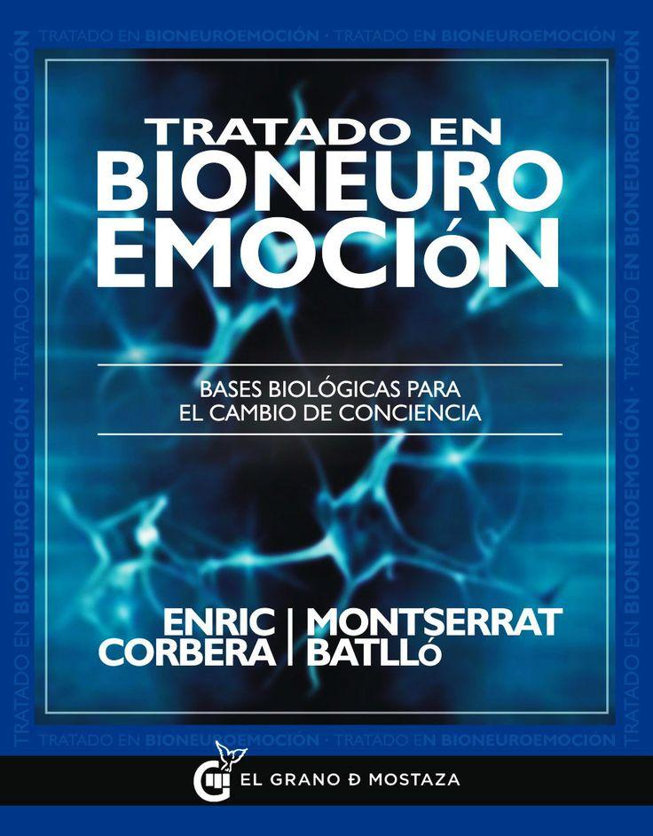 TRATADO EN BIONEUROEMOCION: BASES BIOLOGICAS PARA EL CAMBIO DE CONCIENCIA | Descargar Libros Pdf