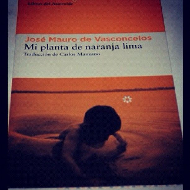 Mi planeta de naranja lima, JM de Vasconcelos #books #regalalibros #librosrecomendados