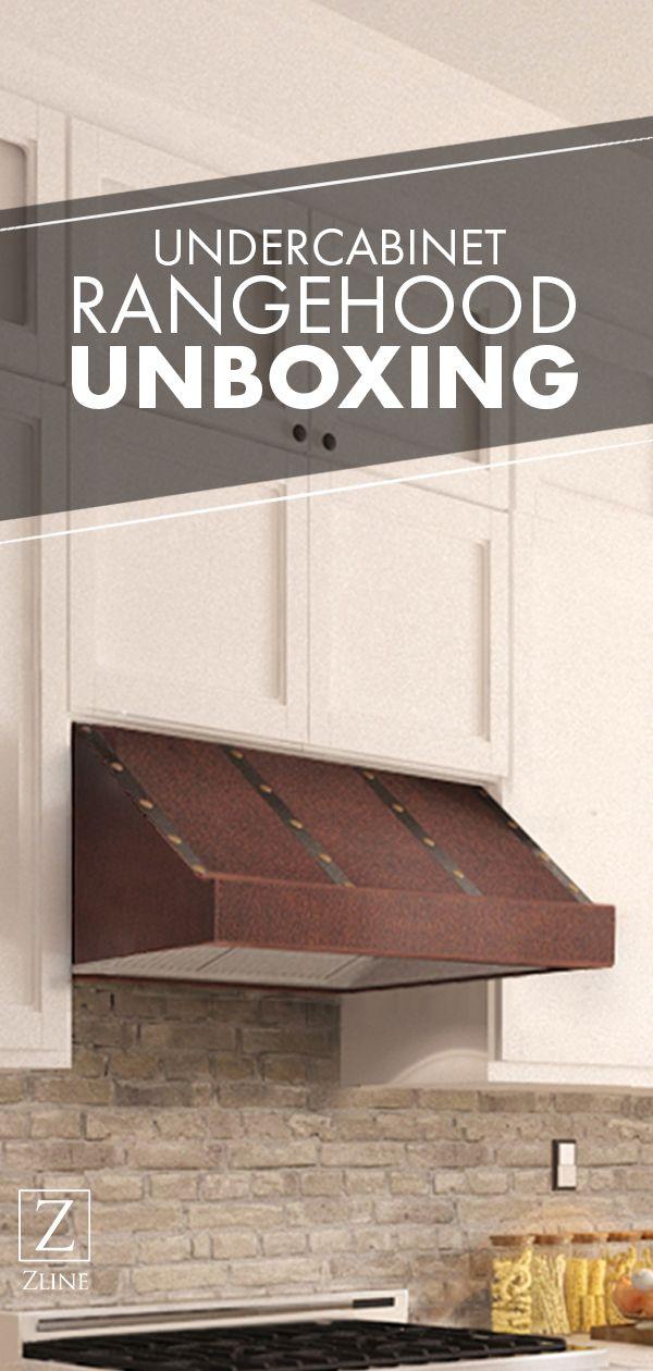 Undercabinet Range Hood Unboxing Under Cabinet Range Hoods Range Hood Under Cabinet