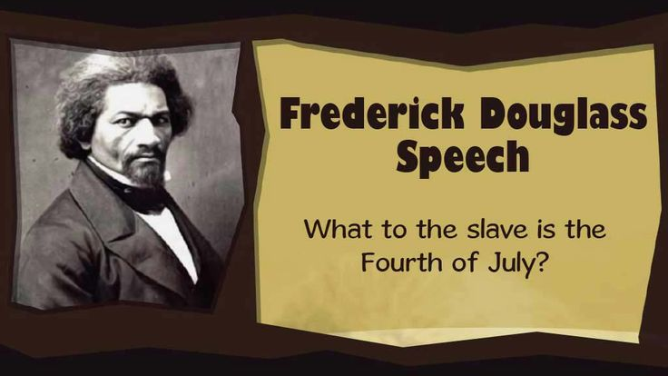 the use of rhetoric in fredrick douglasss 1852 speech what to the slave is the fourth of july In the wake of the 2015 charleston shooting, james west davidson revisited the meaning of patriotic fourth of july speeches and their purpose the best, he argues, was given by frederick douglass on july 5, 1852 the original article is reprinted below.