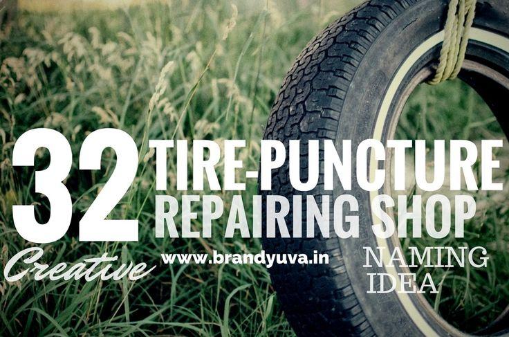 32+ Best Tire Puncture Reparing Shop Names idea | Brandyuva.in