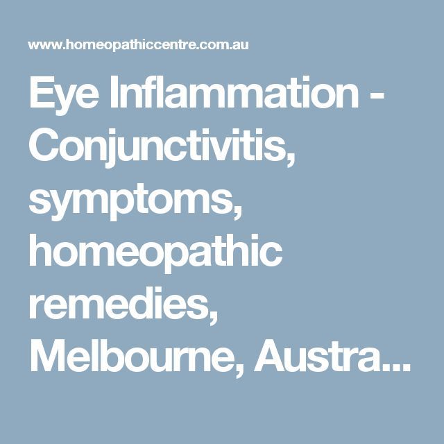 Eye Inflammation - Conjunctivitis, symptoms, homeopathic remedies, Melbourne, Australia