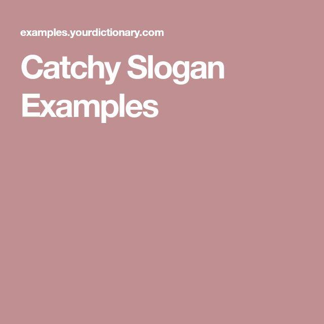Catchy Slogan Examples
