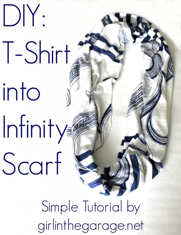 Easy DIY Tutorial: T-Shirt into an Infinity Scarf. girlinthegarage.net
