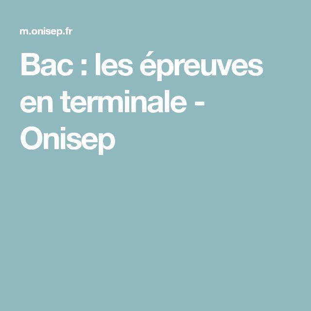 Bac : les épreuves en terminale - Onisep