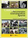 Este catálogo referencia 369 documentais, cun total aproximado de 5.000 minutos de metraxe, sobrio a agricultura, gandaría, sector forestal, pesca, alimentación alí medio. Pódese consultar en liña