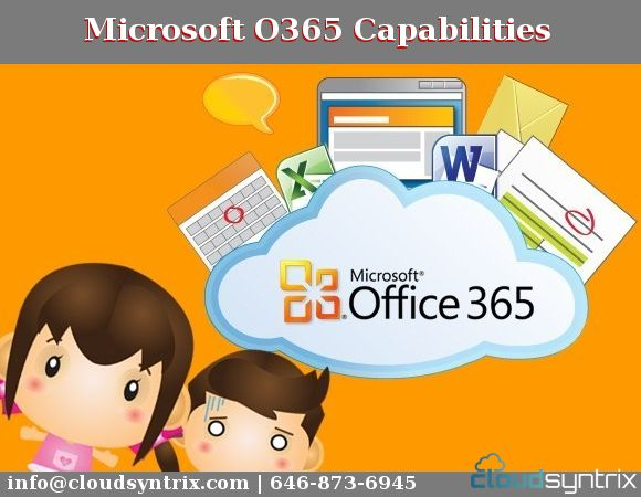 #Microsoft #Office365 #Capabilities  #Cloudsyntrix teams' efficient onboarding services help simplify your move to the #Cloud and seamlessly manage your #IT implementation, while also providing rapid, dedicated support, powerful #Email Continuity and Threat #Protection #solutions.