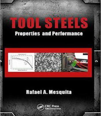 Tool Steels: Properties And Performance PDF