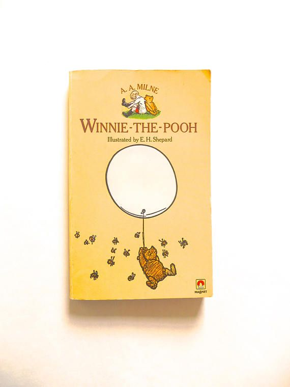 Winnie-The-Pooh by A. A. Milne and Illustrated by E. H.