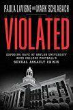 Violated: Exposing Rape at Baylor University amid College Football's Sexual Assault Crisis by Paula Lavigne (Author) Mark Schlabach (Author) #Kindle US #NewRelease #Sports #eBook #ad